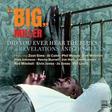 Big Miller (Clarence H.Miller): Did You Ever Hear The Blues / Revelations And The Blues, CD