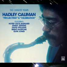Hadley Caliman (1932-2010): Projecting & Celebration: The Catalyst Years, CD