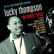 Lucky Thompson (1924-2005): The All Star Orchestra Sessions In Paris 1956, CD