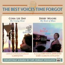 Jazz Sampler: The Best Voices Time Forgot: Cora Lee Day: My Crying Hour & Debby Moore: My Kind Of Blues, CD