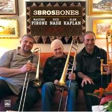 Massimo Pirone, Dick Nash & Alan Kaplan: 3Brosbones, CD