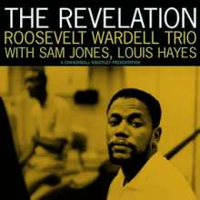Roosevelt Wardell: The Revelation (180g) (Limited-Edition), LP