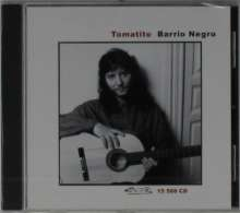 Tomatito: Barrio Negro, CD