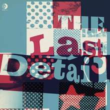 The Last Detail: The Last Detail (Limited-Edition) (White Vinyl), LP