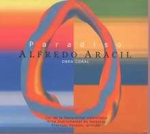 Alfredo Aracil (geb. 1954): Chorwerke, CD