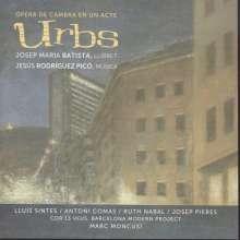 Jesus Rodriguez Pico (geb. 1953): Urbs, CD