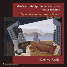 Detlev Bork - Spanish Contemporary Music for Guitar, CD