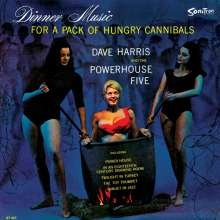Dave Harris & The Powerhouse Five: Dinner Music For A Pack Of Hungry Cannibals, LP