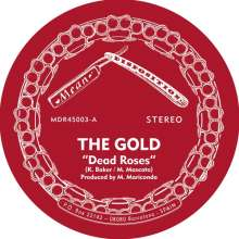 The Gold: Dead Roses, Single 7""
