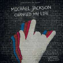 Michael Jackson Changed My Life, LP