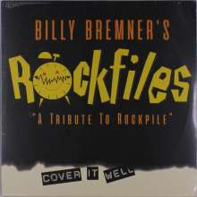 """Billy Bremner: Billy Bremner's Rockfiles """"A Tribute To Rockpile"""" - Cover It Well, LP"""