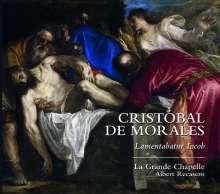 """Cristobal de Morales (1500-1553): Geistliche Werke """"Lamentabatur Iacob"""", CD"""