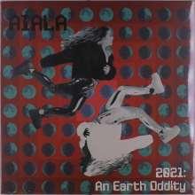 Aiala: 2021: An Earth Oddity, LP