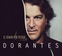 Dorantes (geb. 1969): El Tiempo Por Testigo...a Sevilla, CD