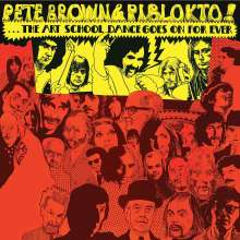 Pete Brown & Piblokto: Things May Come And Things May Go But The Art School Dance Goes On Forever (Limited Edition), CD