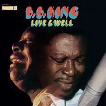 B.B. King: Live & Well  (180g) (Limited-Edition), LP