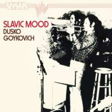 Dusko Goykovich (geb. 1931): Slavic Mood, CD
