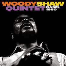 Woody Shaw (1944-1989): Basel 1980 (180g) (Limited-Edition), LP