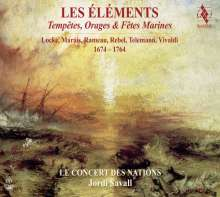 Les Elements - Tempetes, Orages & Fetes Marines 1674-1764, 2 SACDs