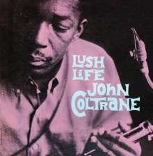 John Coltrane (1926-1967): Lush Life (180g) (Limited-Edition), LP