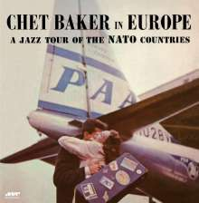 Chet Baker (1929-1988): A Jazz Tour Of The NATO Countries (180g) (Limited-Edition), LP