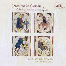 Jeronimo de Carrion (1660-1721): Calendas - The Time of the Cathedrals, CD