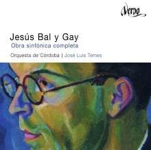 Jesus Bal y Gay (1905-1993): Orchesterwerke, CD