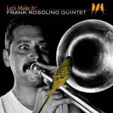 Frank Rosolino (1926-1978): Let's Make It, CD