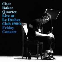 Chet Baker (1929-1988): Live At Le Dreher Club 1980, CD