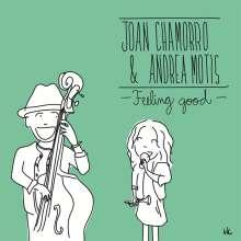 Joan Chamorro & Andrea Motis: Feeling Good, CD