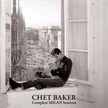 Chet Baker (1929-1988): Complete Milan Sessions (Limited Edition), 2 CDs