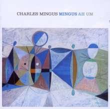 Charles Mingus (1922-1979): Mingus Ah Um, CD