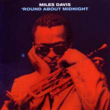 Miles Davis (1926-1991): 'Round About Midnight (11 Tracks), CD