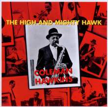 Coleman Hawkins (1904-1969): The High And Mighty Hawk, CD