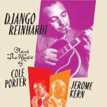 Django Reinhardt (1910-1953): Plays The Music Of Cole Porter And Jerome Kern 1935-53, CD