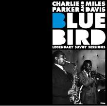 Miles Davis & Charlie Parker: Bluebird: Legendary Savoy Sessions, CD