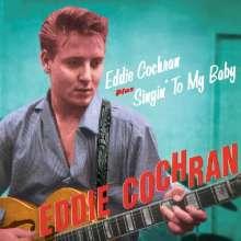 Eddie Cochran: Eddie Cochran / Singin' To My Baby, CD