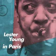 Lester Young (1909-1959): Lester Young In Paris, CD