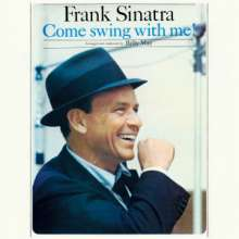 Frank Sinatra (1915-1998): Come Swing With Me! / Swing Along With Me, CD