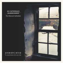 Xabier Díaz: The Silenced Cathedrals, CD