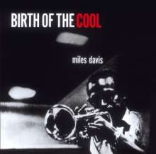 Miles Davis (1926-1991): Birth Of The Cool +11 (2012-Edition), CD