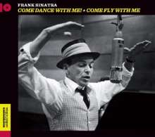 Frank Sinatra (1915-1998): Come Dance With Me! + Come Fly With Me, CD