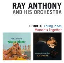 Ray Anthony (geb. 1922): Young Ideas / Moments Together, CD