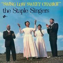The Staple Singers: Swing Low Sweet Chariot + 2 Bonustracks (180g) (Limited-Edition), LP