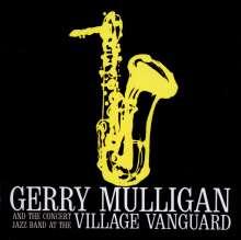 Gerry Mulligan (1927-1996): At The Village Vanguard, CD
