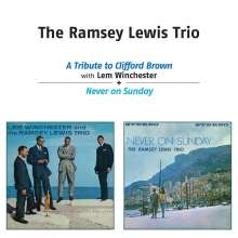 Ramsey Lewis (geb. 1935): A Tribute To Clifford Brown / Never on Sunday, CD