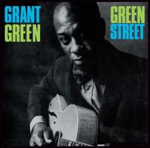 Grant Green (1931-1979): Green Street (remastered) (180g) (Limited Edition), LP