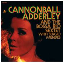 Cannonball Adderley (1928-1975): The Bossa Rio Sextet With Sergio Mendes (180g) (Limited Edition), LP