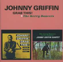 Johnny Griffin (1928-2008): Grab This! / The Kerry Dancers (Limited-Edition), CD