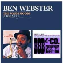 Ben Webster (1909-1973): The Warm Moods / BBB & Co, CD